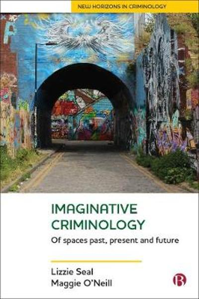 Imaginative Criminology - Lizzie Seal