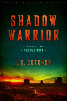 Shadow Warrior - J. C. Gotcher