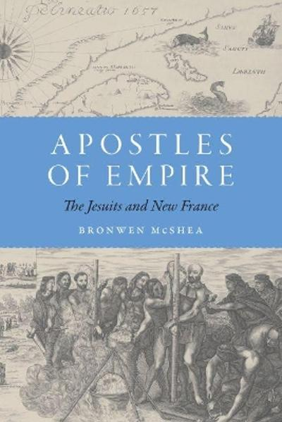Apostles of Empire - Bronwen McShea