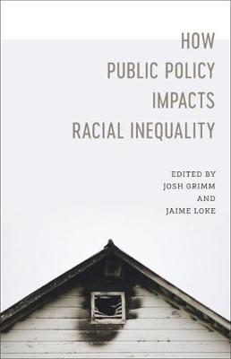 How Public Policy Impacts Racial Inequality - Associate Professor Josh Grimm
