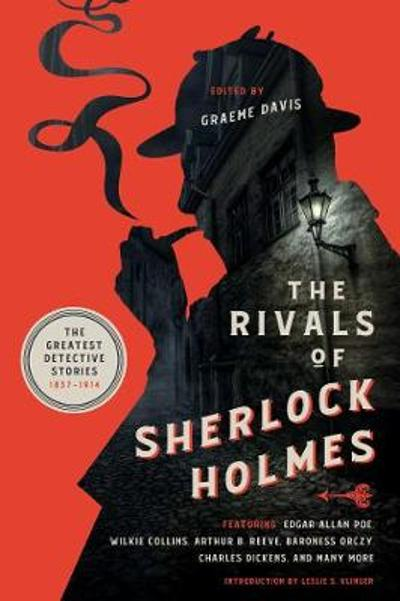 The Rivals of Sherlock Holmes - The Greatest Detective Stories: 1837-1914 - Graeme Davis