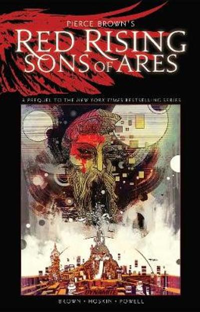 Pierce Brown's Red Rising: Sons of Ares - An Original Graphic Novel TP - Pierce Brown