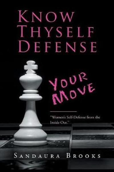 Know Thyself Defense - Sandaura Brooks