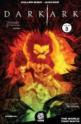 Dark Ark Volume 3 - Cullen Bunn Mike Marts Juan Doe