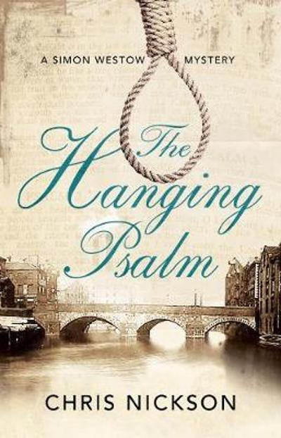 The Hanging Psalm - Chris Nickson