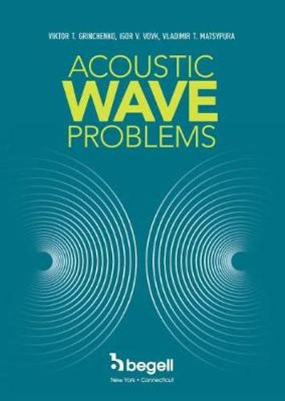 Acoustic Wave Problems - Viktor Grinchenko