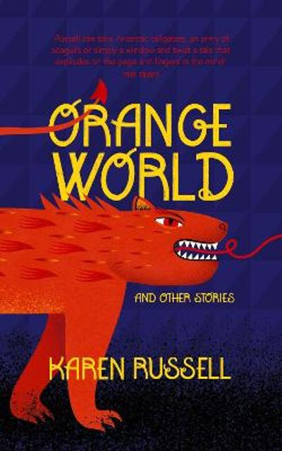 Orange World - Karen Russell