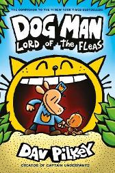 Dog Man 5: Lord of the Fleas PB - Dav Pilkey Dav Pilkey