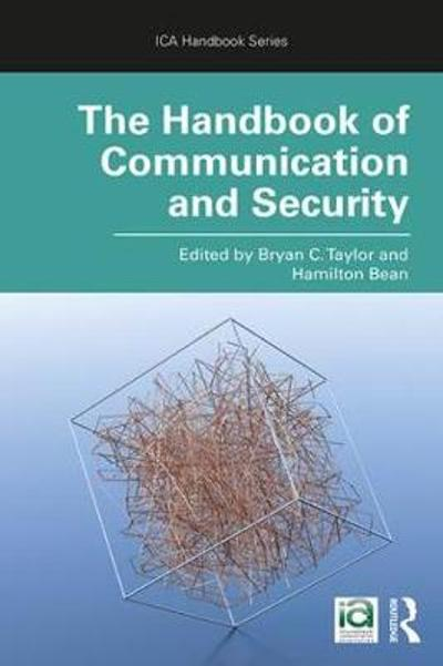 The Handbook of Communication and Security - Bryan C. Taylor