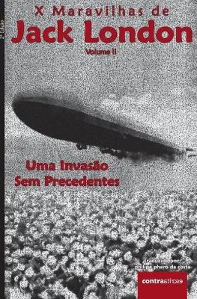 Uma Invasao Sem Precedentes - Jack London