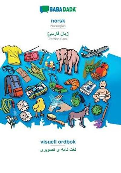 BABADADA, norsk - Persian Farsi (in arabic script), visuell ordbok - visual dictionary (in arabic script) - Babadada Gmbh