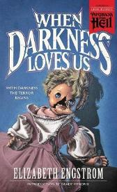 When Darkness Loves Us (Paperbacks from Hell) - Elizabeth Engstrom Theodore Sturgeon Grady Hendrix