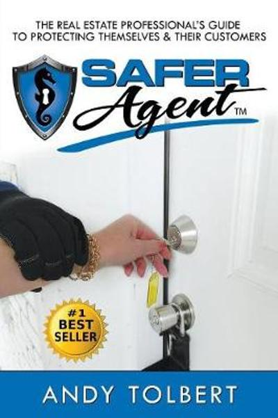 "The Safer Agent - Andrea ""andy"" Tolbert"