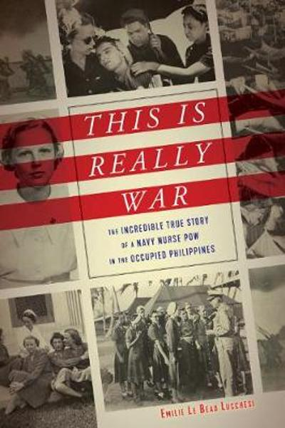 This Is Really War - Emilie Le Beau Lucchesi