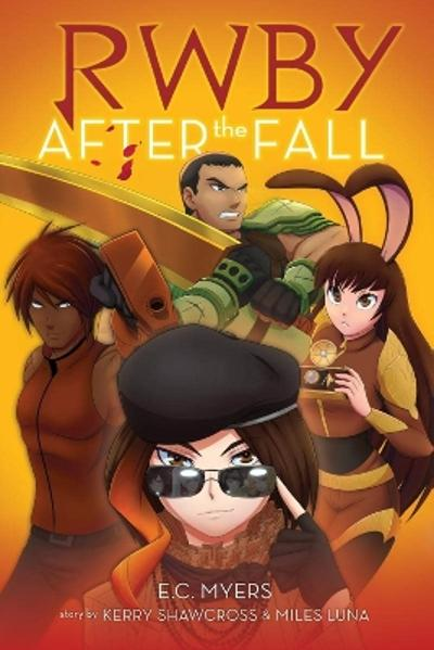 RWBY: After the Fall - E.C. Myers