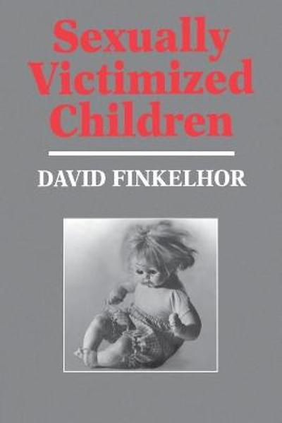 Sexually Victimized Children - David Finkelhor