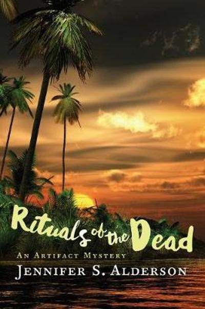 Rituals of the Dead - Jennifer S Alderson