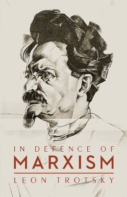 In Defence of Marxism - Leon Trotsky