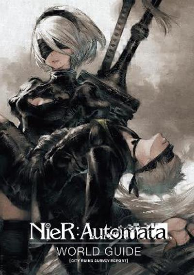 Nier: Automata World Guide Volume 1 - Square Enix