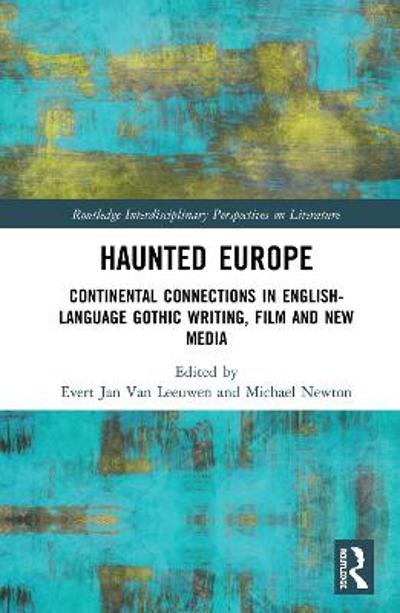 Haunted Europe - Evert Jan Van Leeuwen