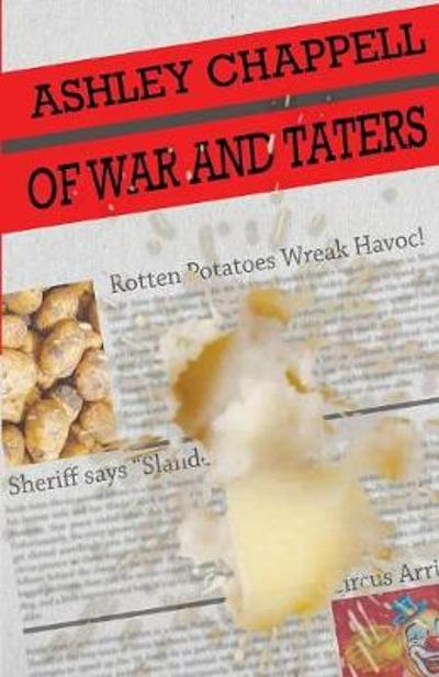Of War and Taters - Ashley Chappell