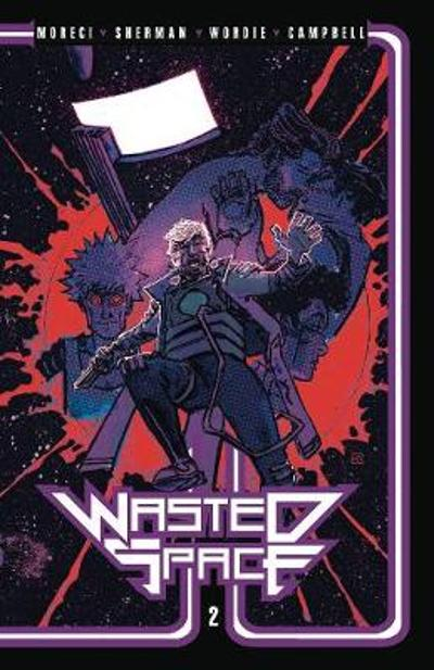 Wasted Space Vol. 2 TPB - Michael Moreci