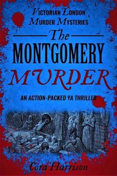The Montgomery Murder - Cora Harrison