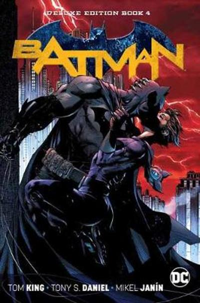 Batman: The Rebirth Deluxe Edition Book 4 - Tom King