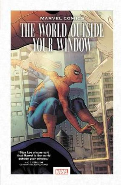 Marvel Comics: The World Outside Your Window - Marvel Comics