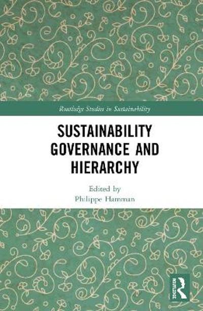 Sustainability Governance and Hierarchy - Philippe Hamman
