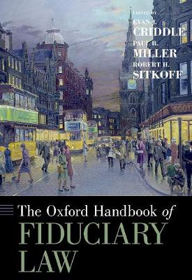 The Oxford Handbook of Fiduciary Law - Evan J. Criddle