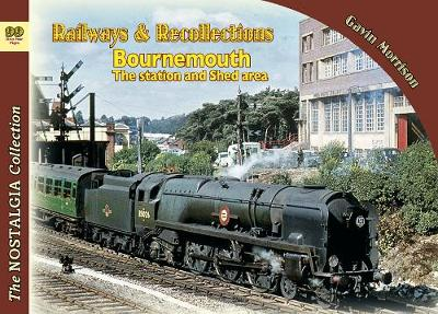 Railways & Recollections  Bournemouth the station and shed areas - Gavin Morrison