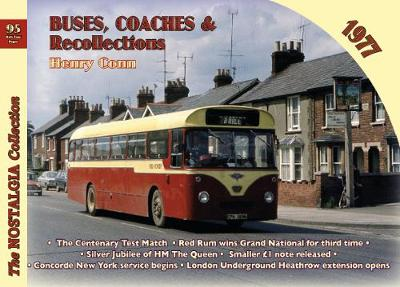 Buses, Coaches & Recollections 1977 - Henry Conn