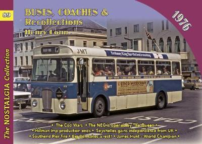 Buses, Coaches & Recollections 1976 - Henry Conn
