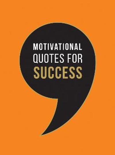 Motivational Quotes for Success - Summersdale Publishers