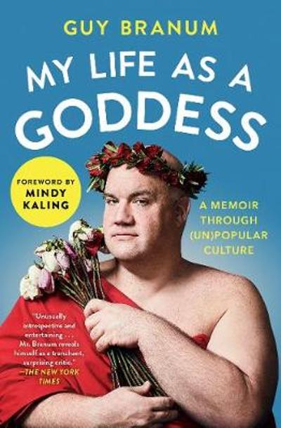 My Life as a Goddess - Guy Branum