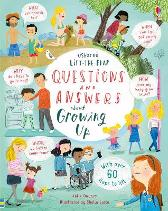 Lift-the-flap Questions and Answers about Growing Up - Katie Daynes Katie Daynes Shelley Laslo