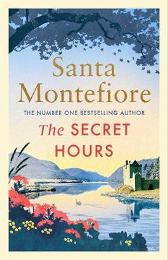 The Secret Hours - Santa Montefiore