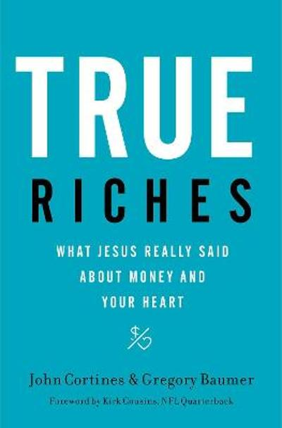 True Riches - John Cortines