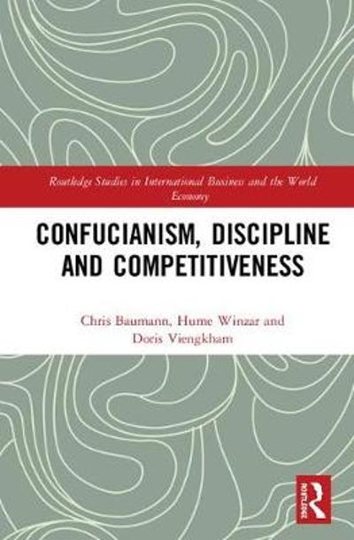 Confucianism, Discipline, and Competitiveness - Chris Baumann