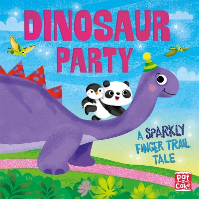 Finger Trail Tales: Dinosaur Party - Pat-a-Cake