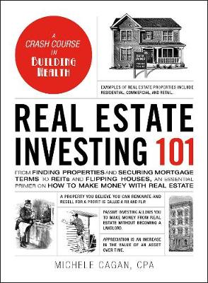Real Estate Investing 101 - Michele Cagan