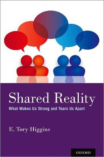 Shared Reality - E. Tory Higgins