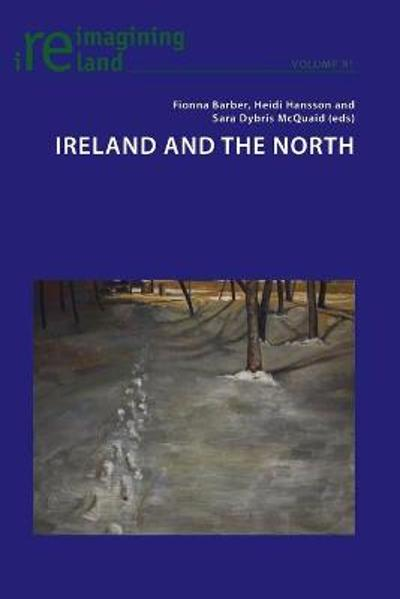 Ireland and the North - Fionna Barber