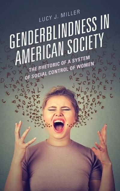 Genderblindness in American Society - Lucy J. Miller