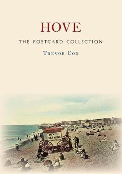 Hove The Postcard Collection - Trevor Cox