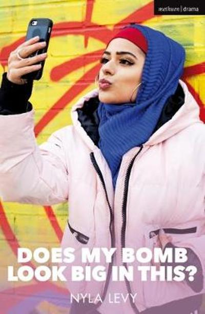 Does My Bomb Look Big in This? - Nyla Levy