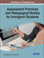 Handbook of Research on Assessment Practices and Pedagogical Models for Immigrant Students - Jared Keengwe Grace Onchwari