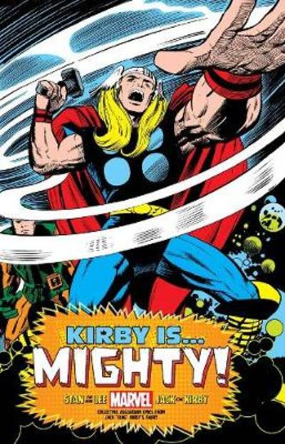 Kirby Is... Mighty! King-size Hardcover - Jack Kirby