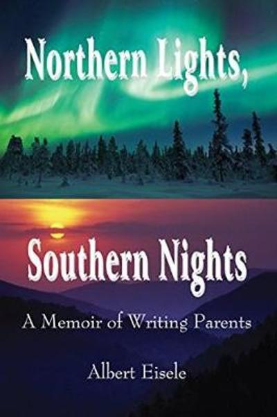 Northern Lights, Southern Nights - Albert Eisele